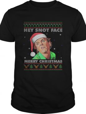 Drop Dead Fred Hey Snot Face Merry Christmas Ugly shirt