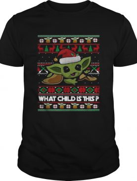 The Mandalorian Baby Yoda what child is this Christmas shirt