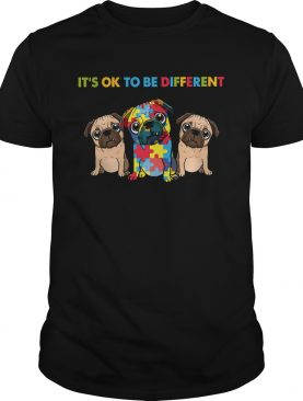 Pug autism its ok to be different shirt