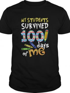 My Students Survived 100 Days Of Me shirt