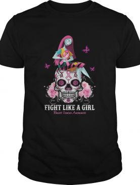 Sally Fight Like A Girl Breast Cancer Awareness Sugar Skull shirt