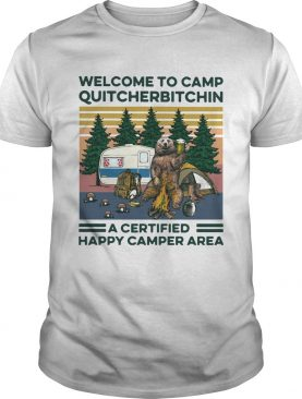 Bear Welcome To Camp Quitcherbitchin A Certified Happy Camper Area Vintage shirt