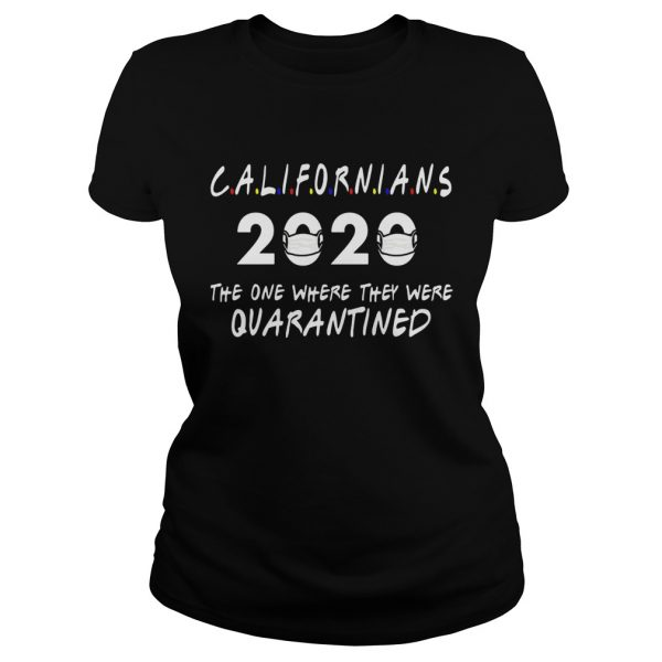 Califrnians 2020 the one where they were quarantined  Classic Ladies