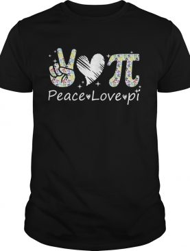 Peace Love Pi Day shirt