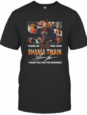 Shania Twain With Come On Over Album 55Th Years Of 1965 2020 Signature T-Shirt