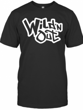 Wild N Out T-Shirt