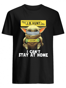 Baby Yoda Face Mask J.B Hunt Can't Stay At Home shirt