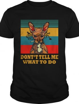 Vintage Cat Smoke At Dont Tell Me What To Do shirt