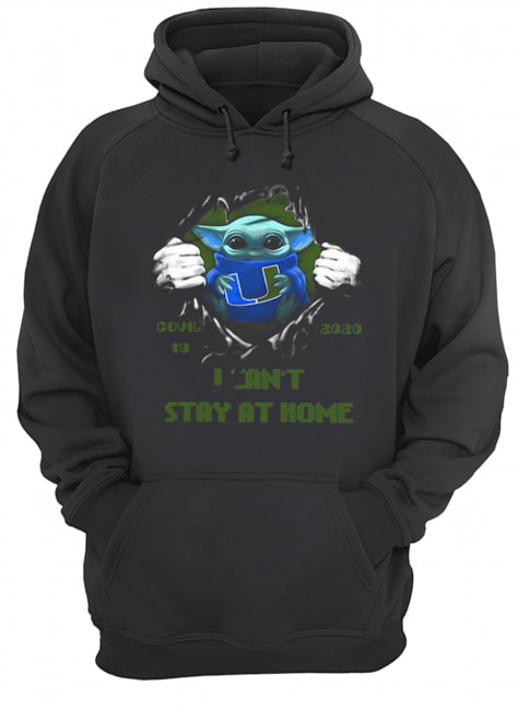 Blood Inside Me Baby Yoda Miami Hurricanes Covid 19 2020 I Can't Stay At Home  Unisex Hoodie