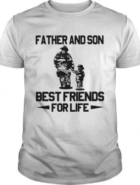 Firefighter Father And Son Best Friends For Life shirt