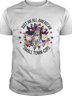 Independence Day just an all american small town girl cats shirt