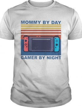 Mommy By Day Gamer By Night Vintage shirt