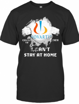 Blood Insides Novartis Covid 19 2020 I Can'T Stay At Home T-Shirt