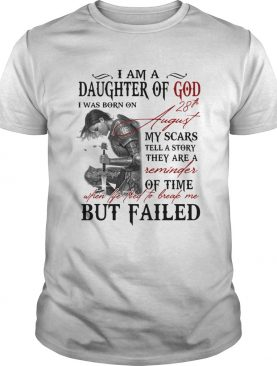 Guerreras de dios i am daughter of god i was born on 28th august my scars tell a story they are a r