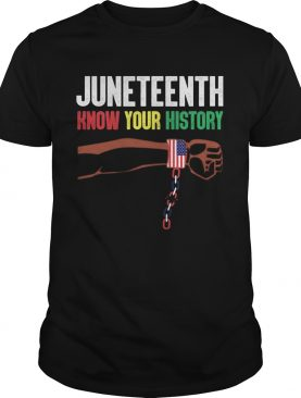Juneteenth know your history american flag independence day shirt