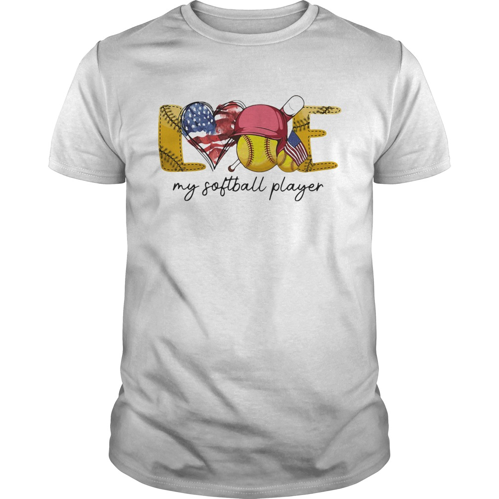 Love my softball player american flag independence day  Unisex