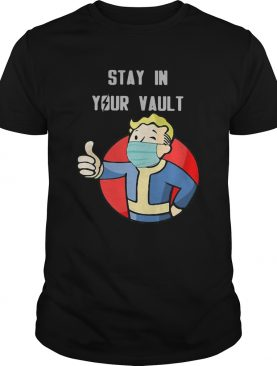 Stay In Your Vault shirt