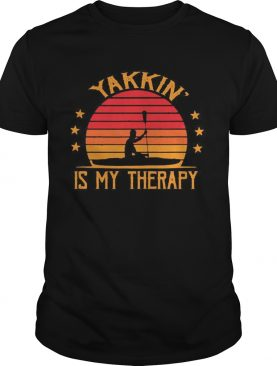 Yakkin is my therapy vintage retro shirt