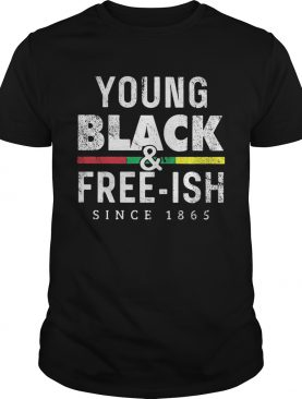 Young black and freeish since 1865 line shirt