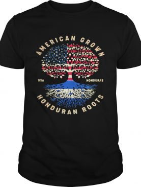 American Grown Honduran Roots shirt