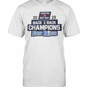 Barstool Best Bar 2020 Back 2 Back Champions Sup Dogs T-Shirt Classic Men's T-shirt