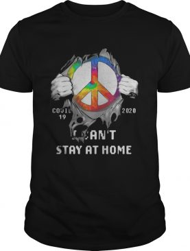 Blood insides peace covid19 2020 i cant stay at home shirt