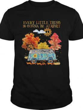 Every Little Thing Is Gonna Be Alright Camping Hippie shirt