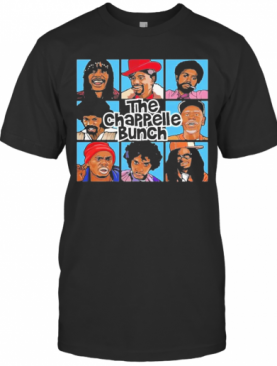 Funny The Chappelle Bunch T-Shirt