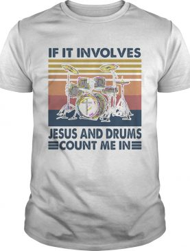 If in involves jesus and drums count me it vintage retro shirt