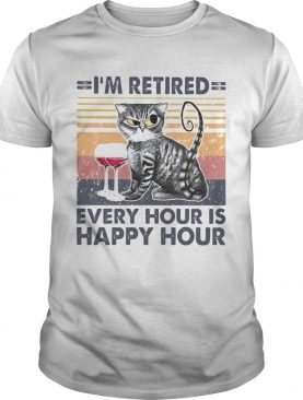 Im retired every hour is happy hour cat wine vintage retro shirt