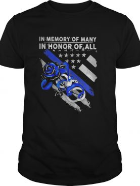 In memory of manly in honor of all rose American shirt