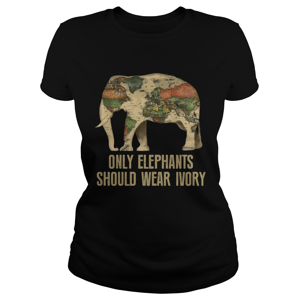 Only Elephants Should Wear Ivory  Classic Ladies