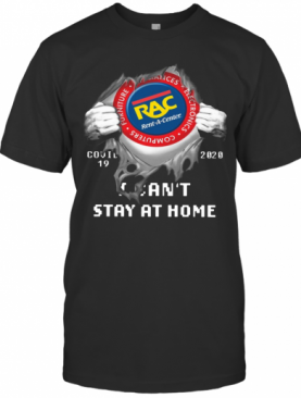 Rent A Center Inside Me Covid 19 2020 I Can'T Stay At Home T-Shirt