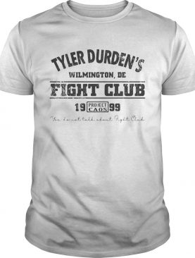 Tyler durdens wilmington de fight club 19 99 project caos youll not tall about fight club shirt