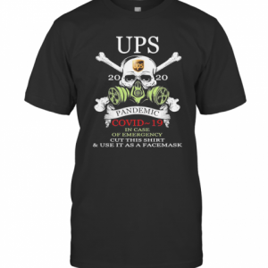 Ups Pandemic Covid 19 In Case Of Emergency Skull T-Shirt Classic Men's T-shirt