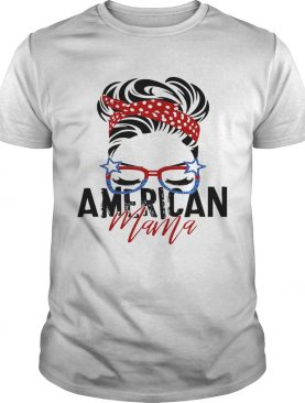 Woman american mama 4th of july independence day shirt