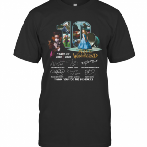 10 Years Of 2010 2020 Alice In Wonderland Thank You For The Memories Signatures T-Shirt Classic Men's T-shirt