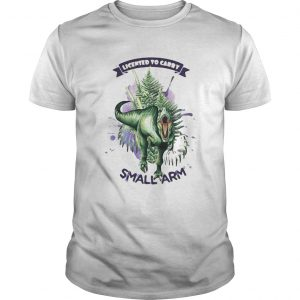 1597720543Dinosaur Licensed To Carry Small Arm  Unisex