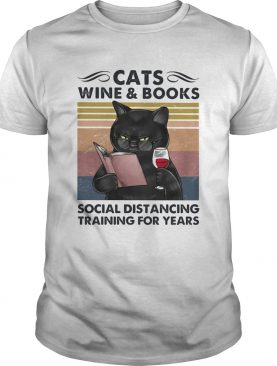 Cats Wine And Books Social Distancing Training For Years shirt