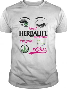 Eyes herbalife nutrition im your girl shirt