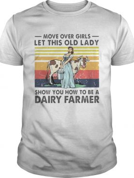 Move Over Girls Let This Old Lady Vintage shirt