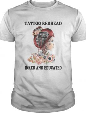 Tattoo redhead inked and educated flowers shirt