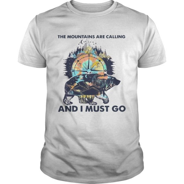 Bear The Mountains Are Calling And I Must Go  Unisex