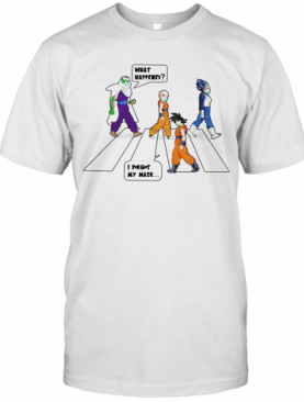 Dragon Ball Abbey Road What Happened I Forgot My Mask T-Shirt