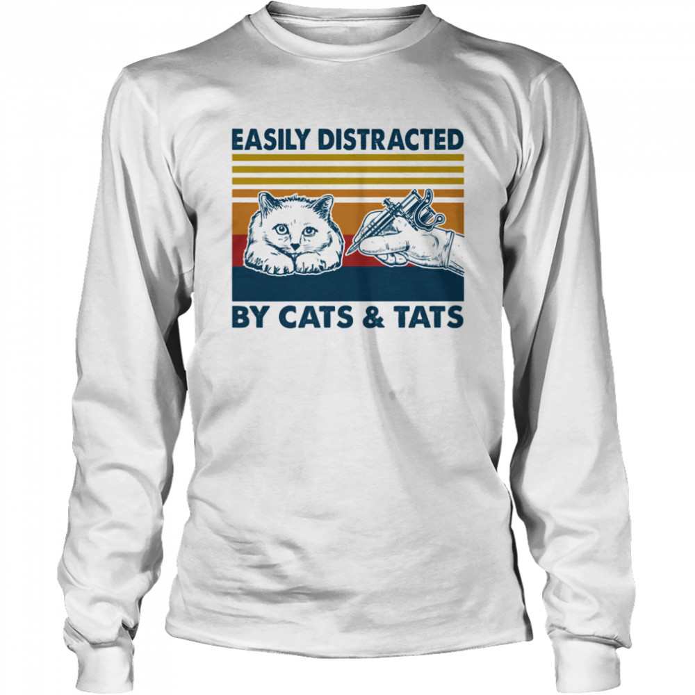 Easily Distracted By Cats And Tats Tattooist Vintage  Long Sleeved T-shirt