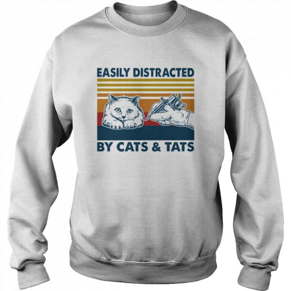 Easily Distracted By Cats And Tats Tattooist Vintage  Unisex Sweatshirt