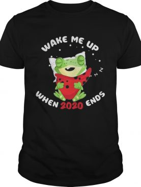 Frog Wake Me Up When 2020 Ends shirt