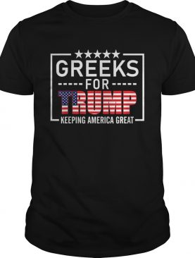 Greeks For Trump Conservative Gift Trump 2020 ReElection TShirt Tank topGreeks For Trump Conserva
