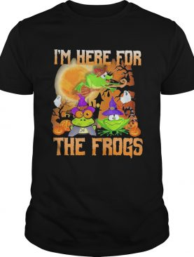 Im Here For The Frogs Halloween shirt