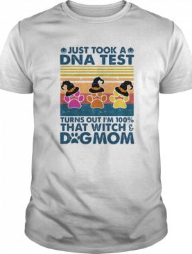 Just took a dna test turns out i'm 100% that witch dog mom vintage retro shirt